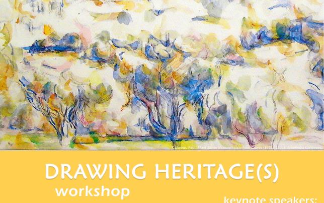 "Interdisciplinary Workshop ""DRAWING HERITAGE(S)"""